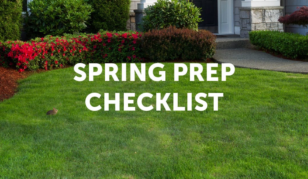 Goodbye Frost and Snow: Spring Prep Checklist