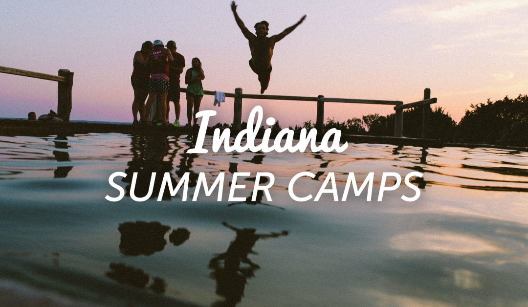 Central Indiana's Hottest Summer Camps for the Kiddos