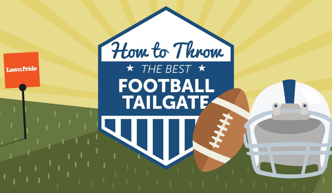 How to Throw A Touchdown of a Tailgate Party