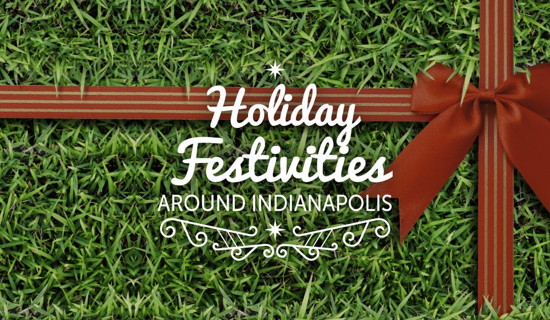 Lawn Pride's 2018 Holiday Festivity Guide