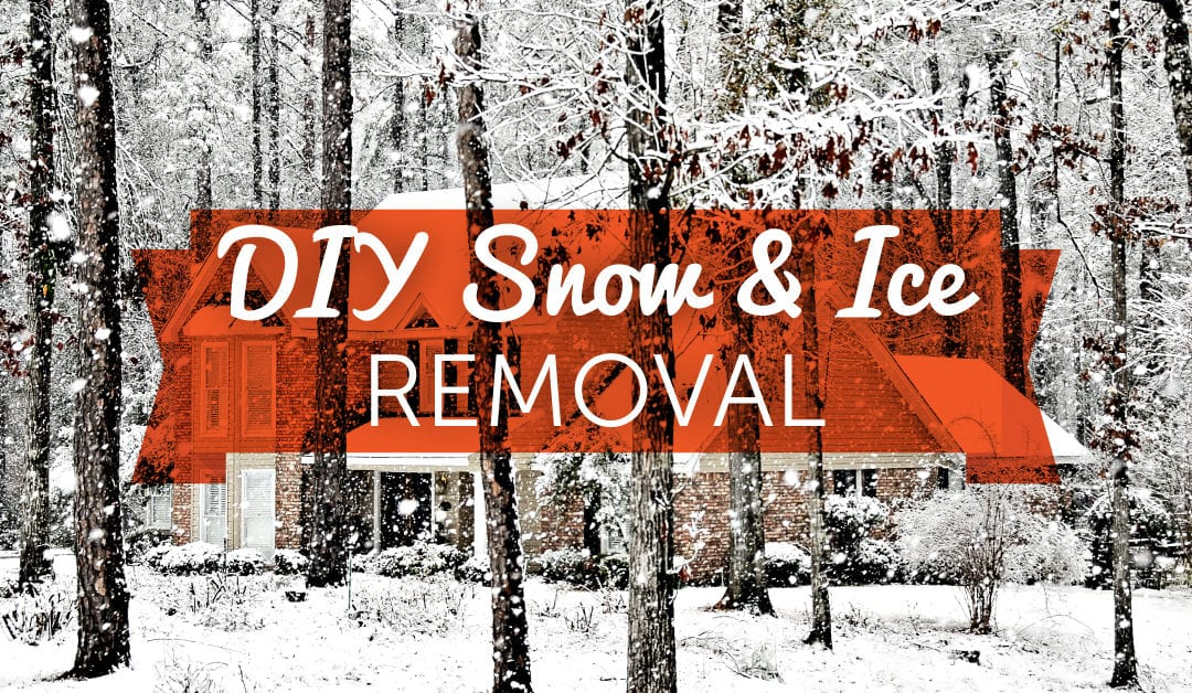 DIY Snow & Ice Removal Tips